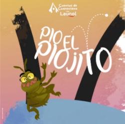 """Cuarto cuento Launol """"Pio el Piojito"""""""